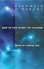 God in the Midst of Change