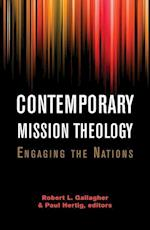 Contemporary Mission Theology af Robert L. Gallagher