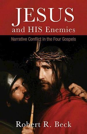 Bog, paperback Jesus and His Enemies af Robert R. Beck