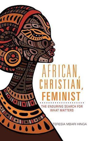Bog, paperback African, Christian, Feminist af Teresia Hinga