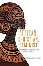 African, Christian, Feminist