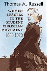 Women Leaders in the Student Christian Movement (AMERICAN SOCIETY OF MISSIOLOGY SERIES)