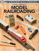 Getting Started in Model Railroading (Essentials)