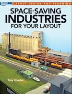 Space-Saving Industries for Your Layout (Model Railroader Books Layout Design and Planning)