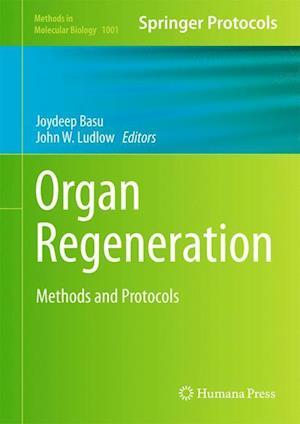 Organ Regeneration: Methods and Protocols