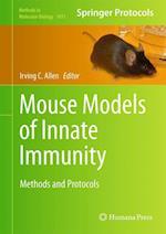 Mouse Models of Innate Immunity af Irving C. Allen