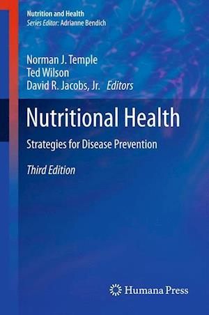 Nutritional Health : Strategies for Disease Prevention