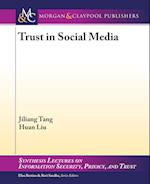 Trust in Social Media (Synthesis Lectures on Information Security Privacy Trust)