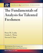 The Fundamentals of Analysis for Talented Freshmen