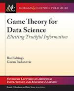 Game Theory for Data Science (Synthesis Lectures on Artificial Intelligence and Machine Learning)