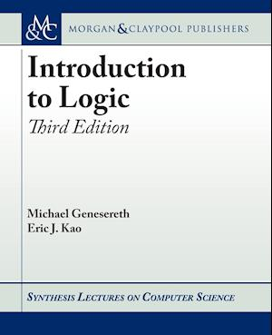 Bog, paperback Introduction to Logic af Michael Genesereth, Eric J. Kao