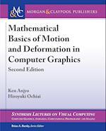Mathematical Basics of Motion and Deformation in Computer Graphics af Ken Anjyo, Hiroyuki Ochiai