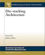 Die-Stacking Architecture