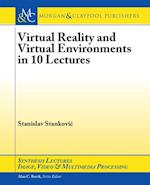 Virtual Reality and Virtual Environments in 10 Lectures (Iop Concise Physics)