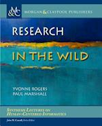 Research in the Wild (Synthesis Lectures on Human-centered Informatics)
