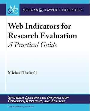 Bog, paperback Web Indicators for Research Evaluation af Michael Thelwall