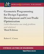 Geometric Programming for Design Equation Development and Cost/Profit Optimization