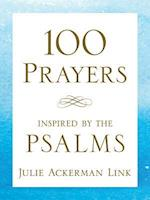 100 Prayers Inspired by the Psalms