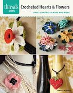 Crocheted Hearts & Flowers (Threads Selects)