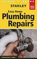 Stanley Easy Home Plumbing Repairs (Stanley Quick Guide)
