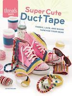 Super Cute Duct Tape