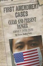 Clear and Present Danger (First Amendment Cases)