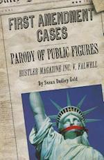 Parody of Public Figures (First Amendment Cases)