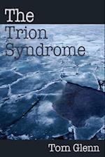 The Trion Syndrome af Tom Glenn