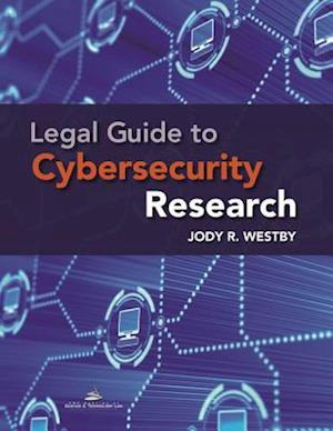 Legal Guide to Cybersecurity Research