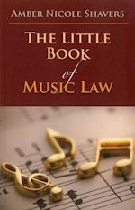 The Little Book of Music Law (Aba Little Books)