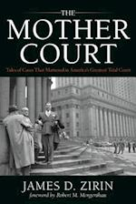 The Mother Court af James D. Zirin