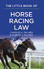 Little Book of Horse Racing Law (Aba Little Books Series)