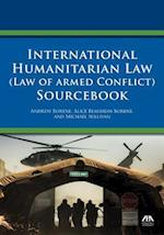 International Humanitarian Law (Law of Armed Conflict) Sourcebook