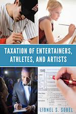 Taxation of Entertainers, Athletes, and Artists