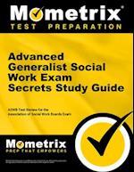 Advanced Generalist Social Work Exam Secrets, Study Guide