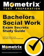 Bachelors Social Work Exam Secrets, Study Guide