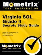 Virginia SOL Grade 4 Secrets (Mometrix Secrets Study Guides)