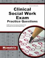 Clinical Social Work Exam Practice Questions