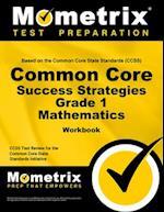 Common Core Success Strategies Grade 1 Mathematics Workbook [With Answer Key]