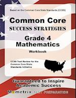 Common Core Success Strategies Grade 4 Mathematics Workbook [With Answer Key]
