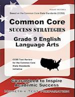 Common Core Success Strategies Grade 9 English Language Arts Study Guide