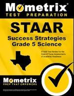 STAAR Success Strategies Grade 5 Science Study Guide