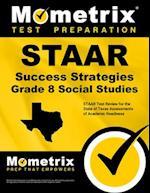 STAAR Success Strategies Grade 8 Social Studies Study Guide
