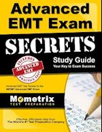 Advanced EMT Exam Secrets Study Guide (Secrets Mometrix)