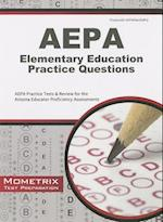 AEPA Elementary Education Practice Questions (Mometrix Test Preparation)