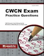 CWCN Exam Practice Questions (Mometrix Test Preparation)