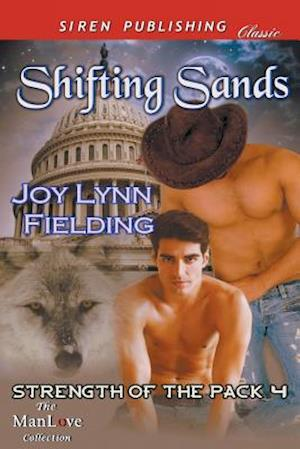 Shifting Sands [Strength of the Pack 4] (Siren Publishing Classic Manlove)