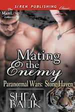 Mating the Enemy [Paranormal Wars: Stone Haven 1] (Siren Publishing Classic ManLove)