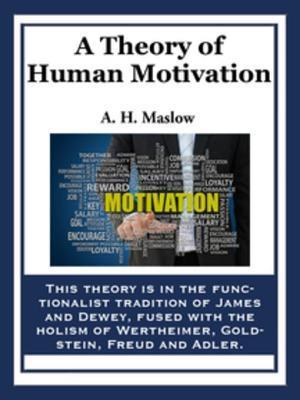 Theory of Human Motivation af Abraham H Maslow