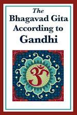 Bhagavad Gita According to Gandhi